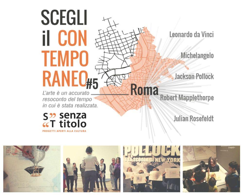 Scegli il Contemporaneo 5: Arte testimone del tempo - Percorsi di arte a Roma