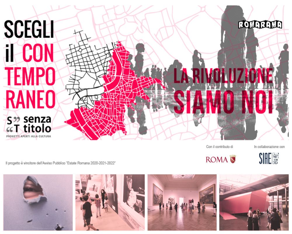 Scegli il Contemporaneo 7: La rivoluzione siamo noi - Formazione e attività didattiche gratuite nei musei di Roma per Estate Romana 2020