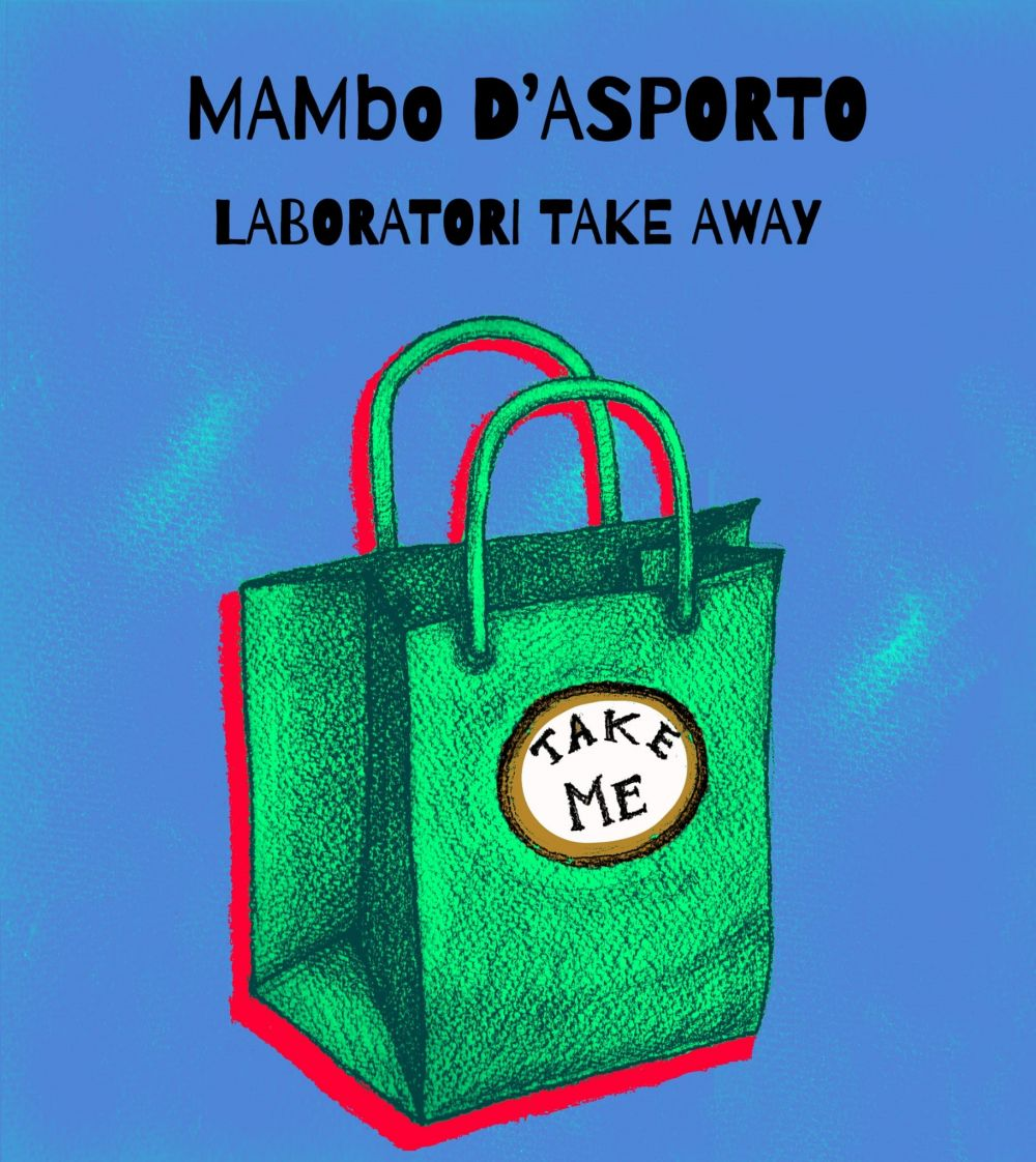 Laboratorio di didattica dell'arte da asporto: MAMbo Take Away