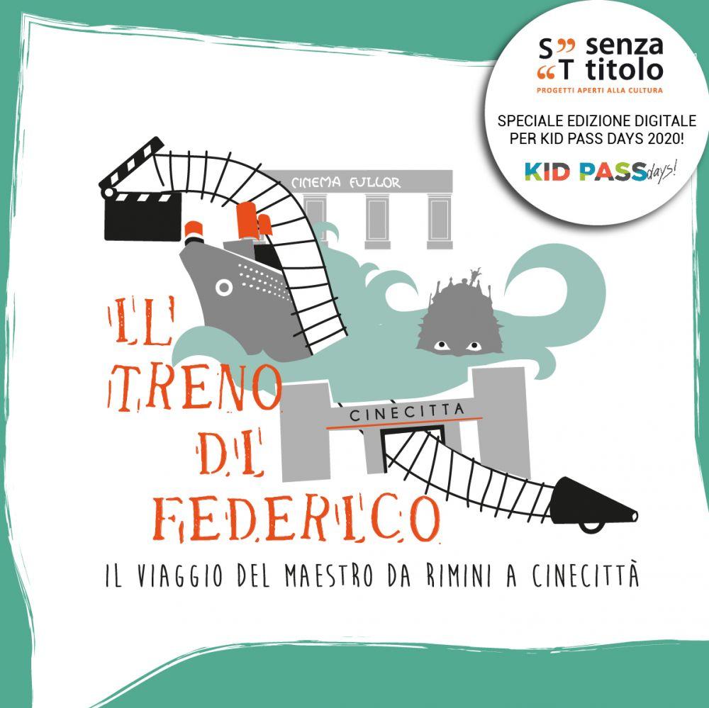 Kid Pass Days: speciale edizione digitale per Il treno di Federico