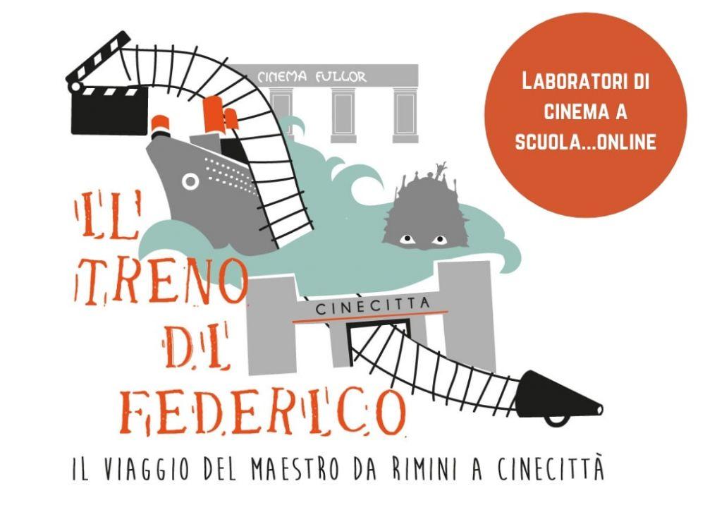 Il treno di Federico va online: laboratori di cinema per le scuole