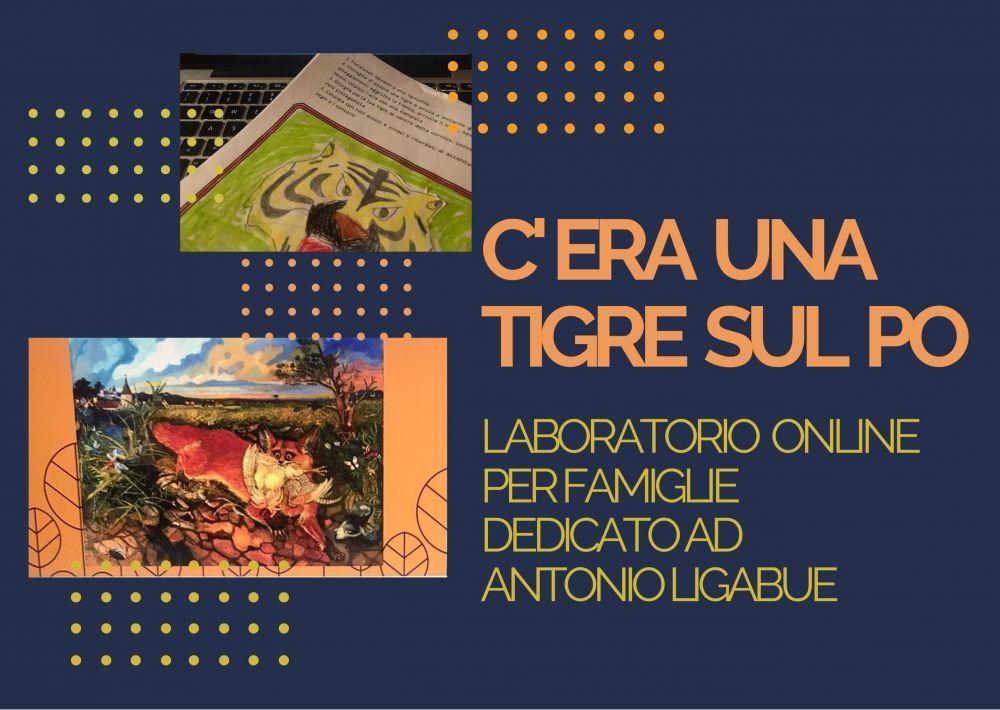Laboratorio online per scoprire l'arte e le storie del pittore Antonio Ligabue